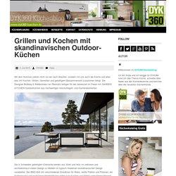 Grillen und Kochen mit skandinavischen Outdoor-Küchen