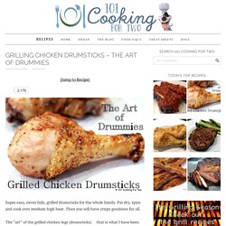 Grilling Chicken Drumsticks - The Art of Drummies