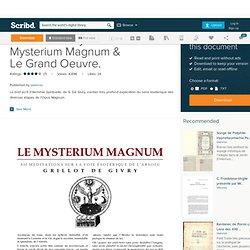 Grillot de Givry - Le Mysterium Magnum & Le Grand Oeuvre.