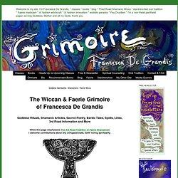 The Wiccan & Faerie Grimoire of Francesca De Grandis