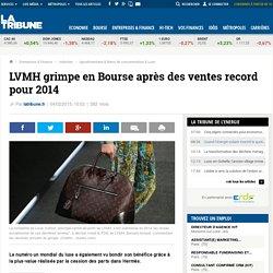 LVMH grimpe en Bourse après des ventes record pour 2014
