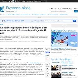 Le célèbre grimpeur Patrick Edlinger, s'est éteint vendredi 16 novembre à l'age de 52 ans