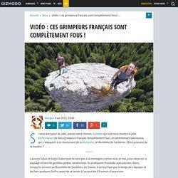 Vidéo : ces grimpeurs français sont complètement fous !