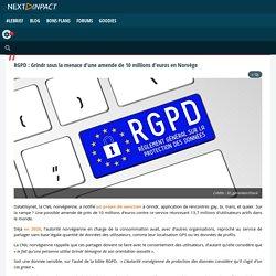 RGPD : Grindr sous la menace d'une amende de 10 millions d'euros en Norvège