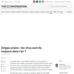 THE CONVERSATION 02/07/18 Grippe aviaire : les virus sont-ils toujours dans l'air ?