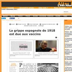 La grippe espagnole de 1918 est due aux vaccins