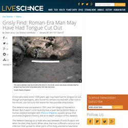 Grisly Find: Roman-Era Man May Have Had Tongue Cut Out
