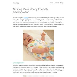 Grobag Makes Baby Friendly Environment