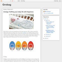 Grobag: Grobag: Fulfilling your baby life with Happiness