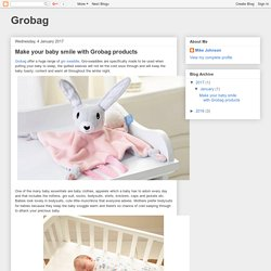 Grobag: Make your baby smile with Grobag products
