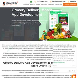 Grow Your Grocery Business With Grocery Mobile App