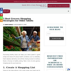 5 Best Grocery Shopping Strategies for Older Adults