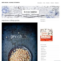 Krew i mleko - kuchnia i fotografia
