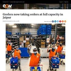 Grofers Now Taking Orders At Full Capacity In Jaipur