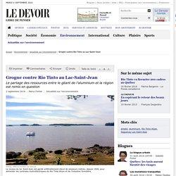 Grogne contre Rio Tinto au Lac-Saint-Jean