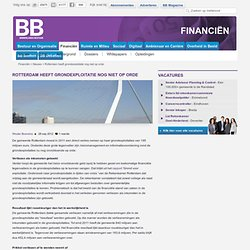 Rotterdam houdt problemen met grondexploitaties