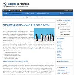 Vijf grondslagen van macht (French en Raven) - Leiderschap - ScienceProgress.nl