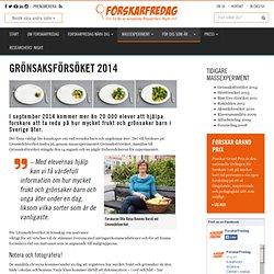 Grönsaksförsöket 2014 - ForskarFredag