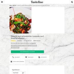 Gnocchi med grönsaksfräs i tomatsås med knaprig halloumi - Recept - Tasteline.com