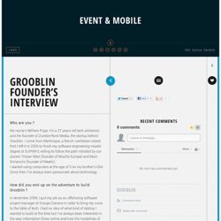 Grooblin founder's interview | Event & Mobile