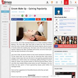 Groom Make Up - Gaining Popularity