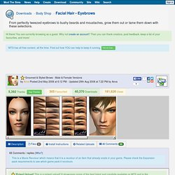 Mod the Sims 2 - Groomed & Styled Brows - Male & Female Versions