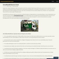 Groothandel horeca Gent