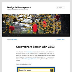 GrooveShark Search with CSS3 | Design in Development