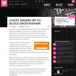Court Orders ISP To Block Grooveshark