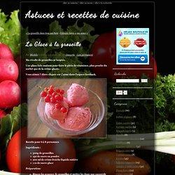 La Glace à la groseille - Astuces et recettes de cuisine