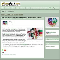 avail 10% off on solid grosgrain ribbons from ashprint london - ashprintlondon
