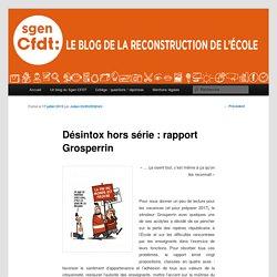 Désintox hors série : rapport Grosperrin - Le site pour la reconstruction de l'école Le site pour la reconstruction de l'école