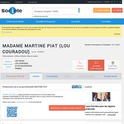 MADAME MARTINE PIAT (GROSPIERRES) Chiffre d'affaires, résultat, bilans sur SOCIETE.COM - 503649436