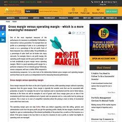 Gross Margin Vs Operating Margin - What is a Good Operating Profit Margin