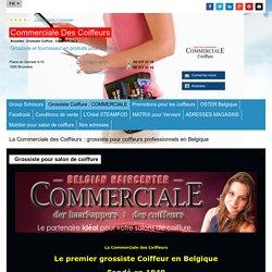 Commerciale Des Coiffeurs - Bruxelles - Grossiste Coiffure : COMMERCIALE