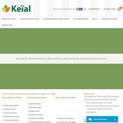 Keial - Grossiste Bio et Sans gluten : Farines, Graines, Flocons - Keïal, le plaisir du bio, sans gluten