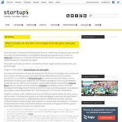 Mato Grosso do Sul tem um Campo Grande para startups