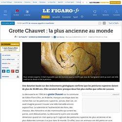 Sciences : Grotte Chauvet: la plus ancienne au monde