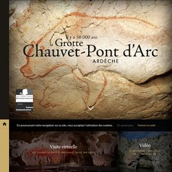 La Grotte Chauvet-Pont d'Arc - Ardèche, France