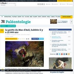 La grotte du Mas-d'Azil, habitée il y a 35 000ans