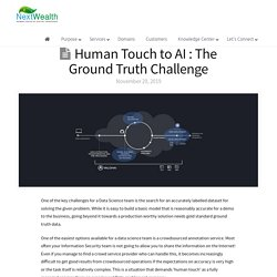 Human Touch to AI : The Ground Truth Challenge - NextWealth