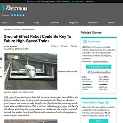 Ground-Effect Robot Could Be Key To Future High-Speed Trains