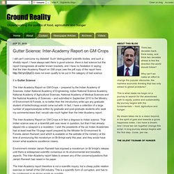 Gutter Science: Inter-Academy Report on GM Crops