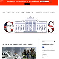 2,500 Ground Zero Workers Have Cancer