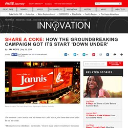 Share a Coke: How the Groundbreaking Campaign Got Its Start 'Down Under': The Coca-Cola Company