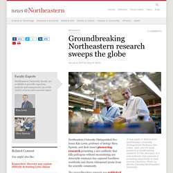 Groundbreaking Northeastern research sweeps the globe