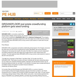 GROUNDFLOOR real estate crowdfunding platform gets seed funding