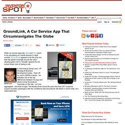 GroundLink, A Car Service App That Circumnavigates The Globe