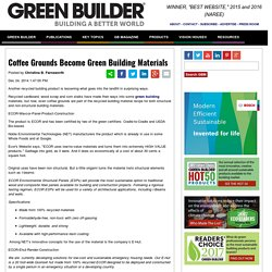 Coffee Grounds Become Green Building Materials