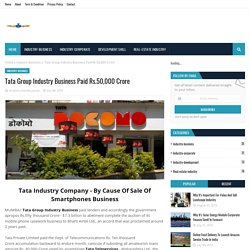 Tata Group Industry Business Paid Rs.50,000 Crore